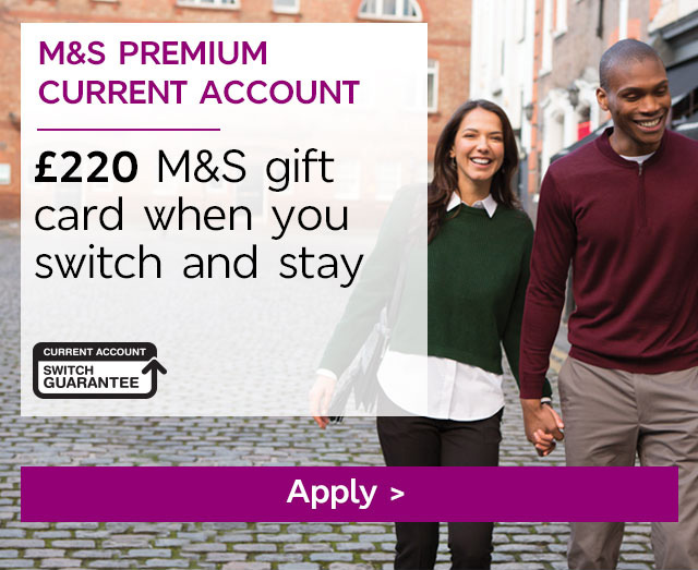 Apply Now - M&S Premium Current Accounts