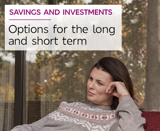 Options for the long and short term - M&S Saving And Investing