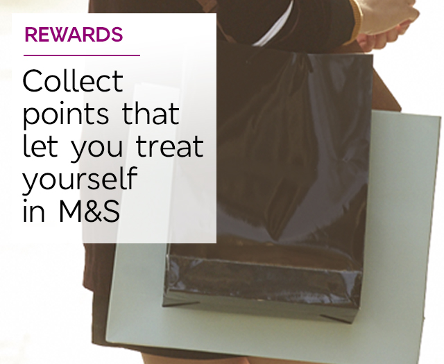 Rewards - Collect points that let you treat yourself in M&S