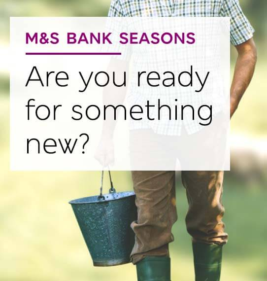M&S Bank Seasons - Are you ready for something new