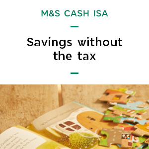 Learn more about the M&S Cash ISA