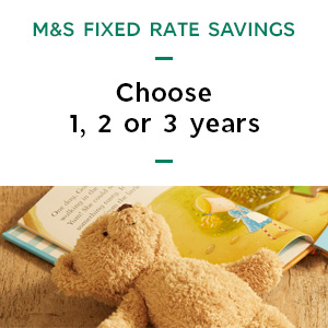 Learn more about M&S Fixed Rate Savings